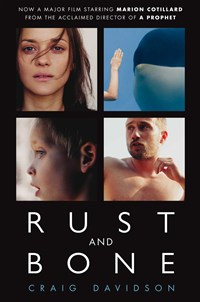 Book review rust and bone blueprint review author craig davidson malvernweather Choice Image