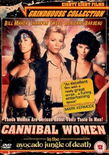 Cannibal Women in the avacado jungle of death DVD