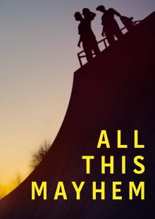 All this Mayhem DVD