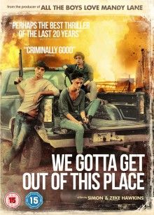 We Gotta Get Out of this Place DVD