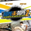 Rope a Dope 1 & 2
