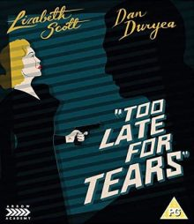 Too Late for Tears Blu Ray