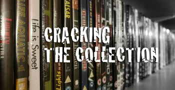 Cracking the Collection: July