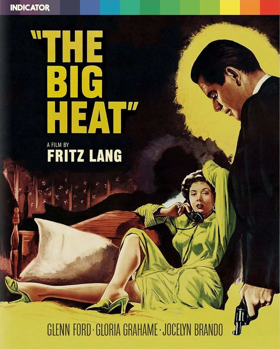 The big heat blu ray review blueprint review director fritz lang screenplay sydney boehm based on a newspaper serial by william p mcgivern starring glenn ford gloria grahame jocelyn brando malvernweather Image collections